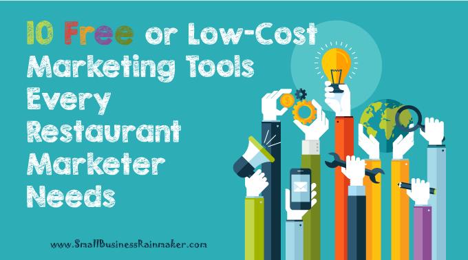 10 free restaurant marketing tools every restaurant owner needs