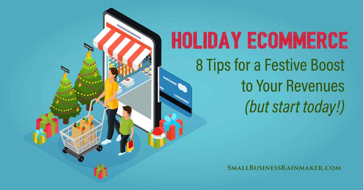8 ways to boost holiday ecommerce revenues