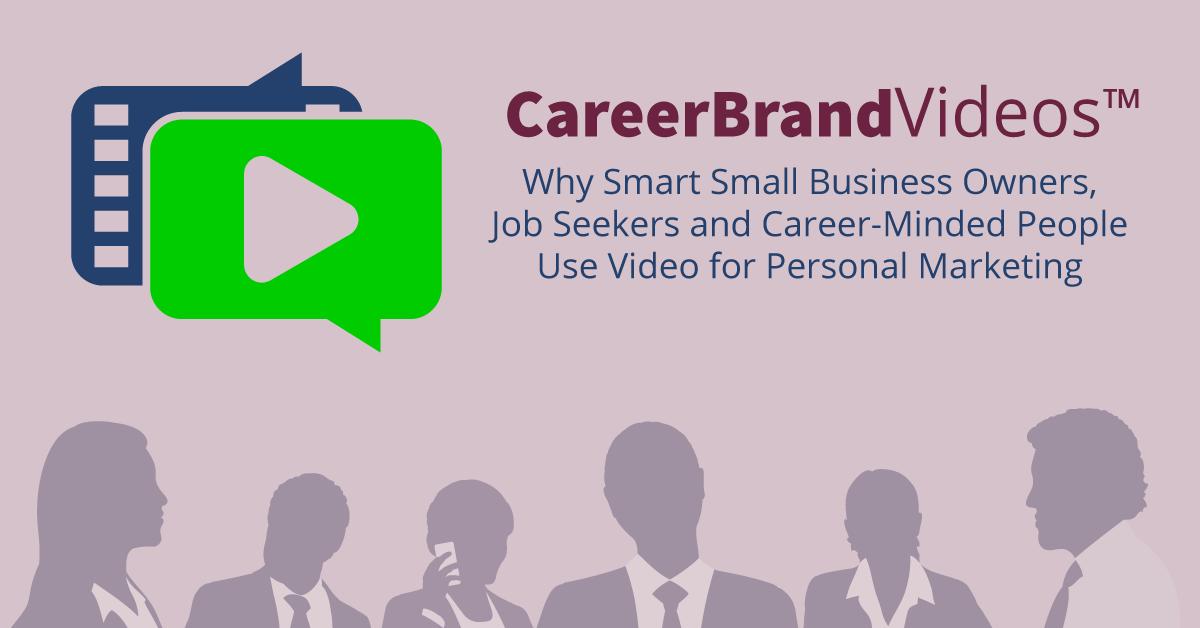 Career branding videos job search small business