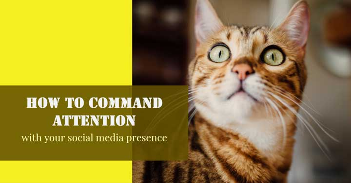 Command Attention Social Media Presence