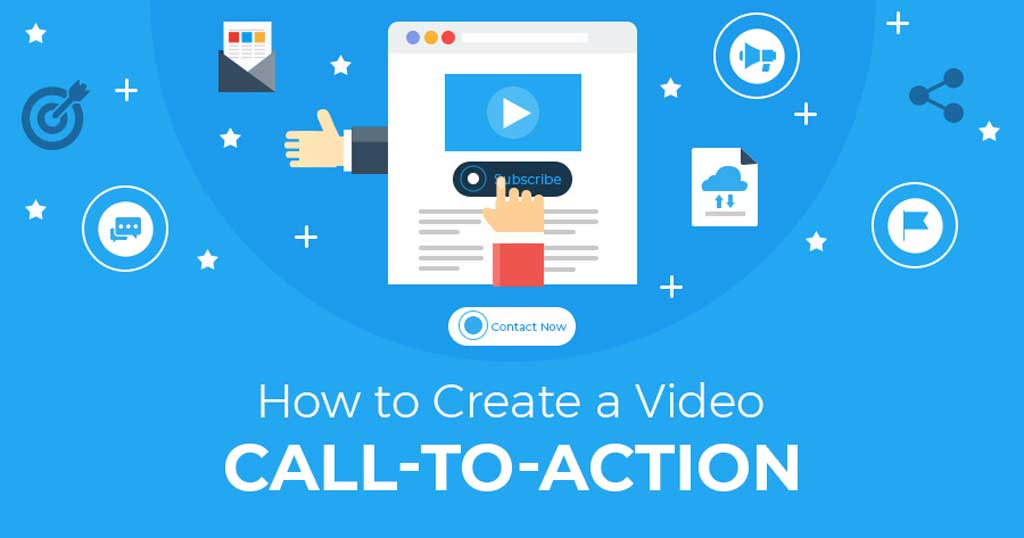 How to Create a Compelling Video CTA
