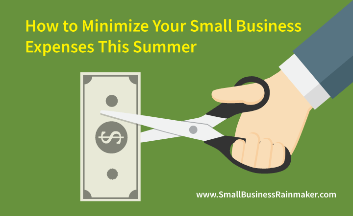 How to minimize your small business expenses this summer