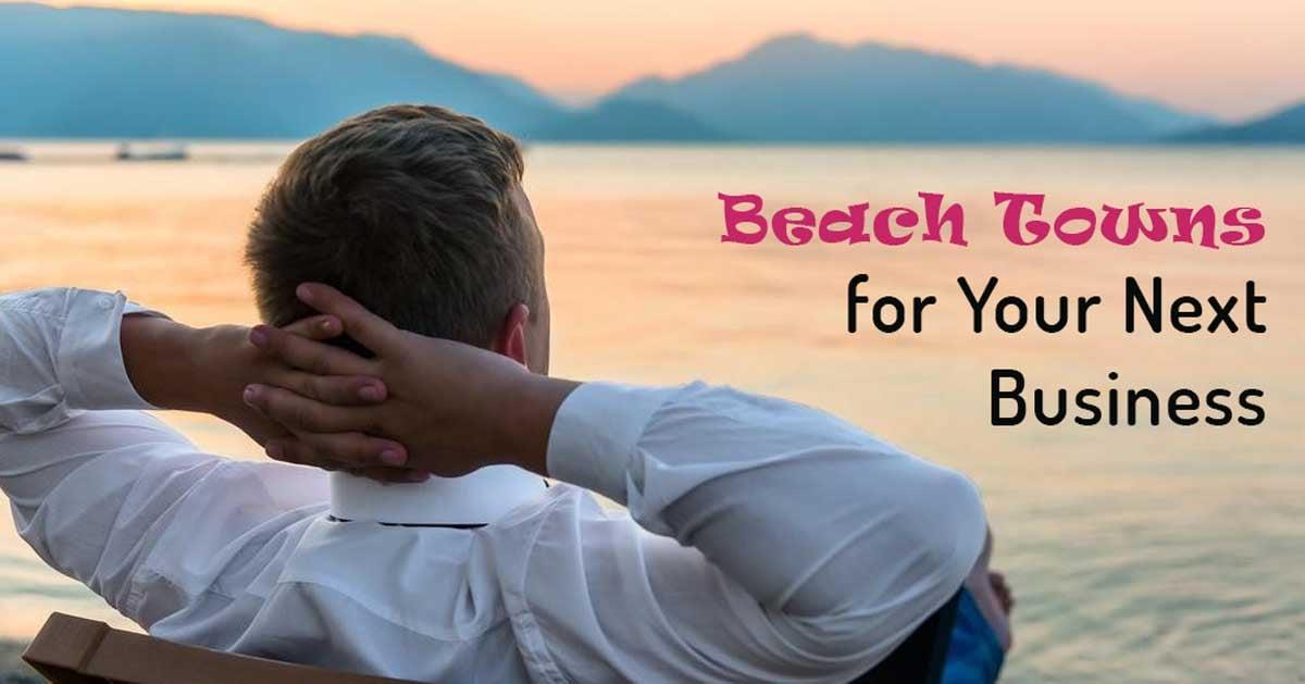 beach towns for entrepreneurs