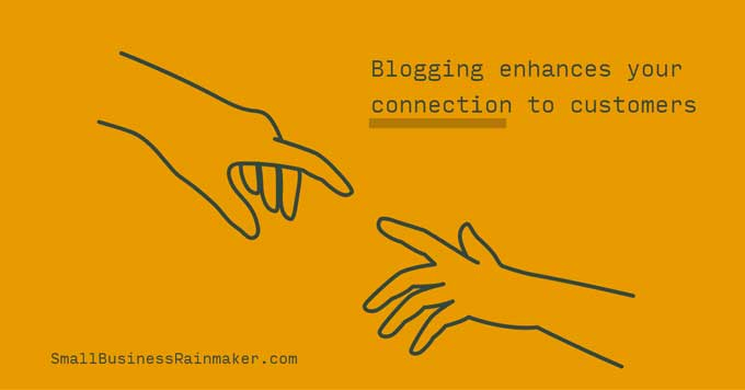 blogging enhances customer connection