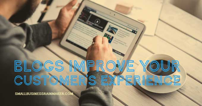 blogging improves customer experience