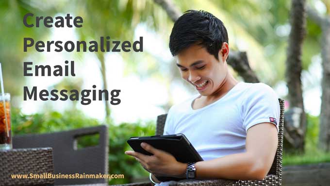 create personalized email messaging