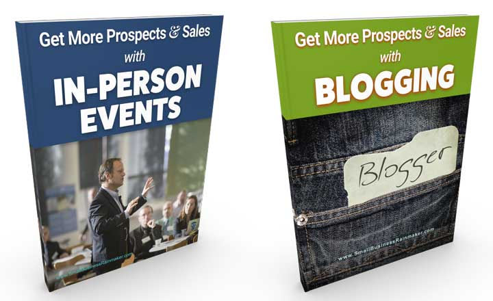 get more prospects and sales with blogging and events