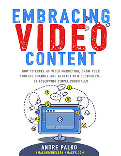 embracing video content in your small business