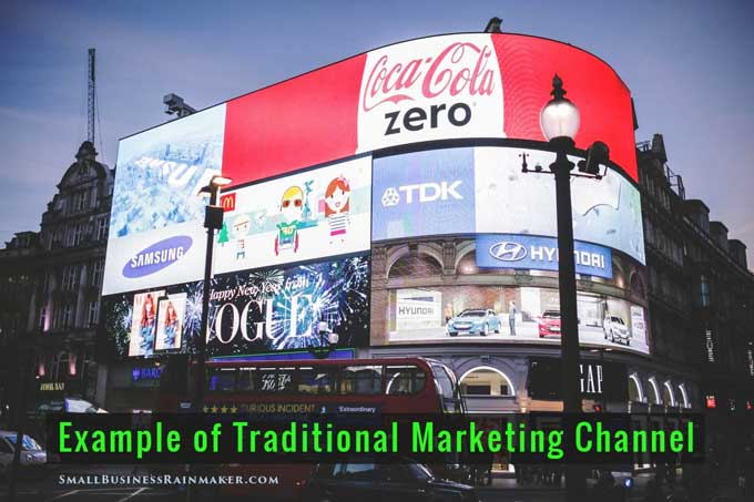 example traditional marketing channels