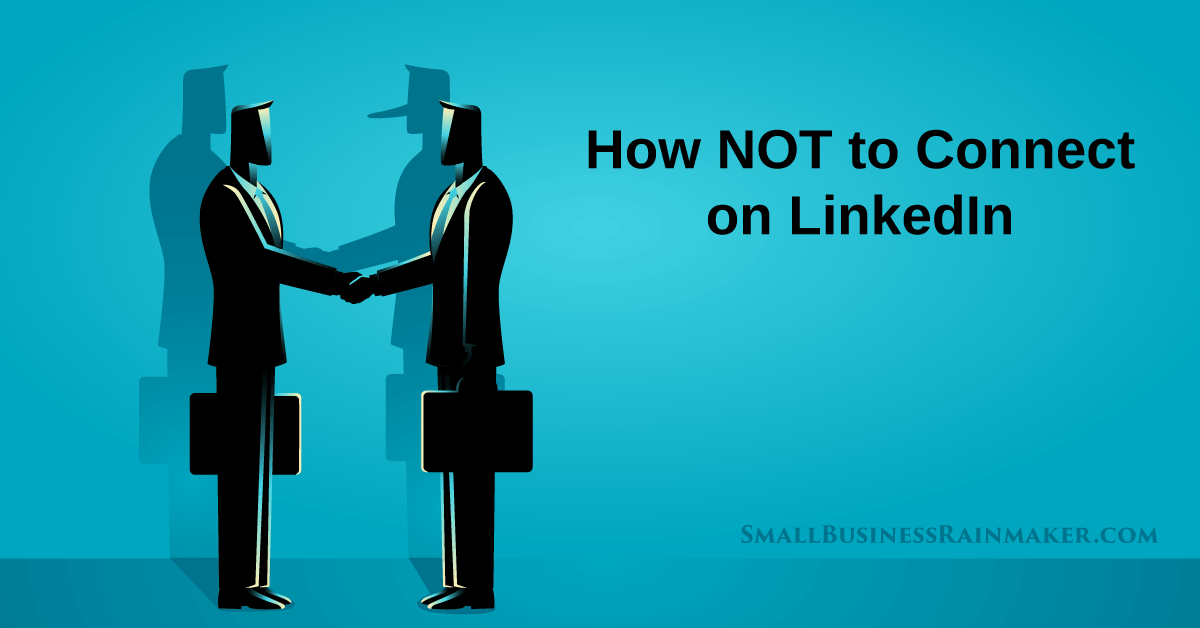 how not to connect on LinkedIn