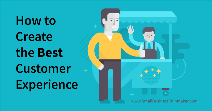 how to create the best customer experience