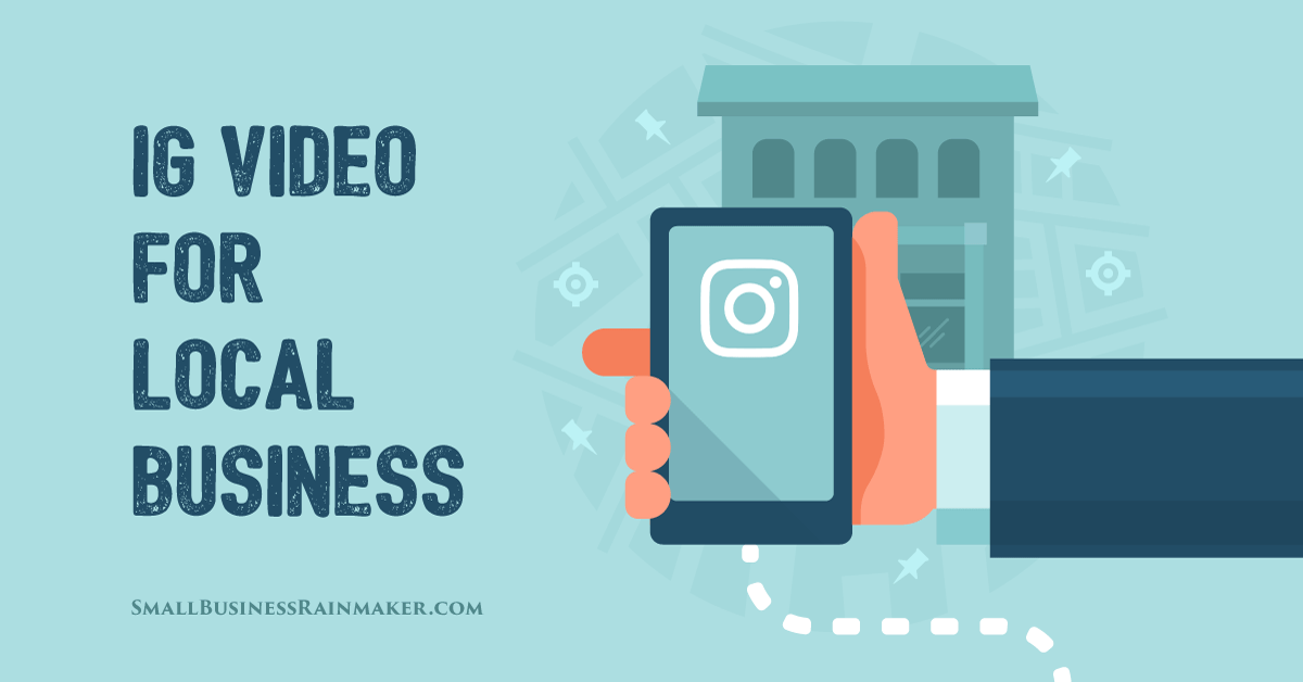 how to use instagram video for local business