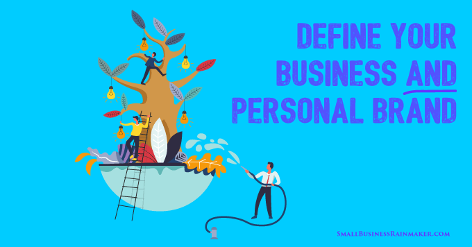 define your business and personal brand