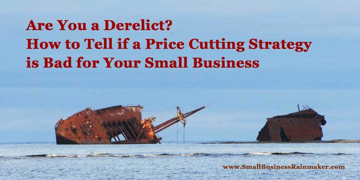 how to tell if price cutting is bad for your small business