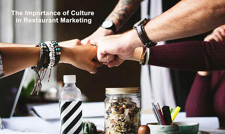 importance of culture in restaurant marketing