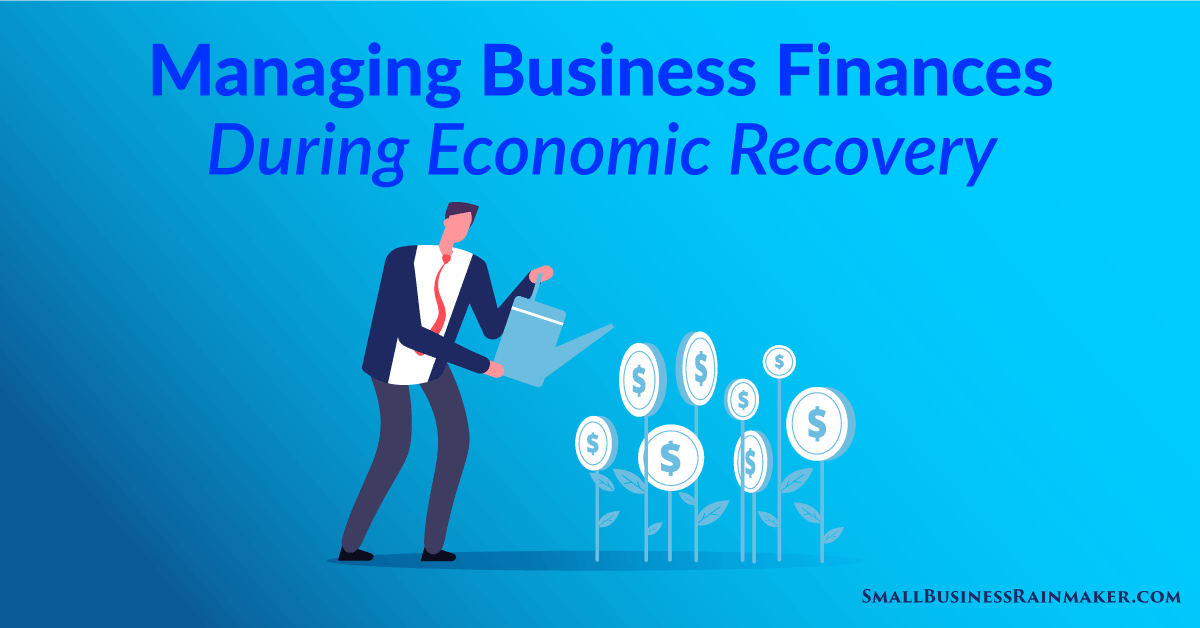 managing business finances 2021 and beyond