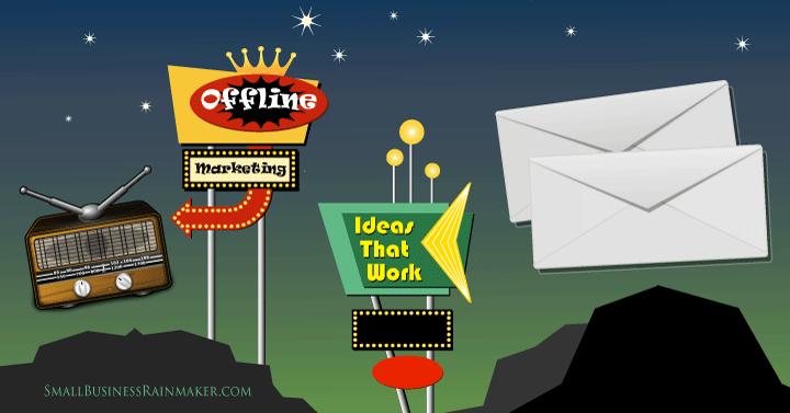 offline marketing ideas that work