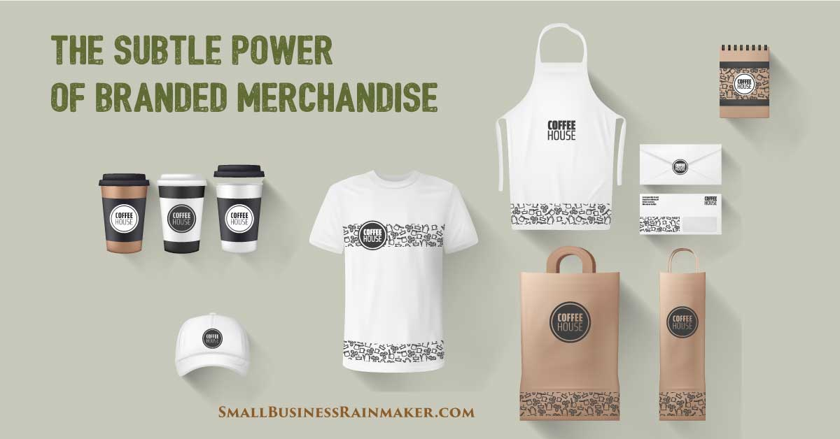 power of branded merchandise to grow your business