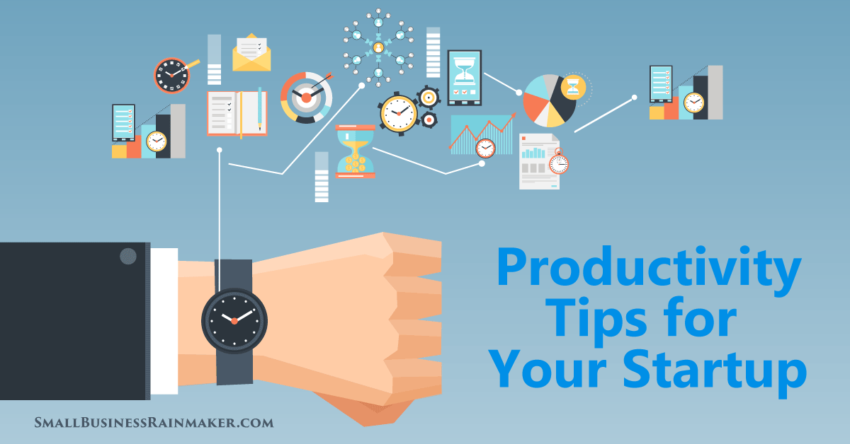 productivity strategies for new small businesses