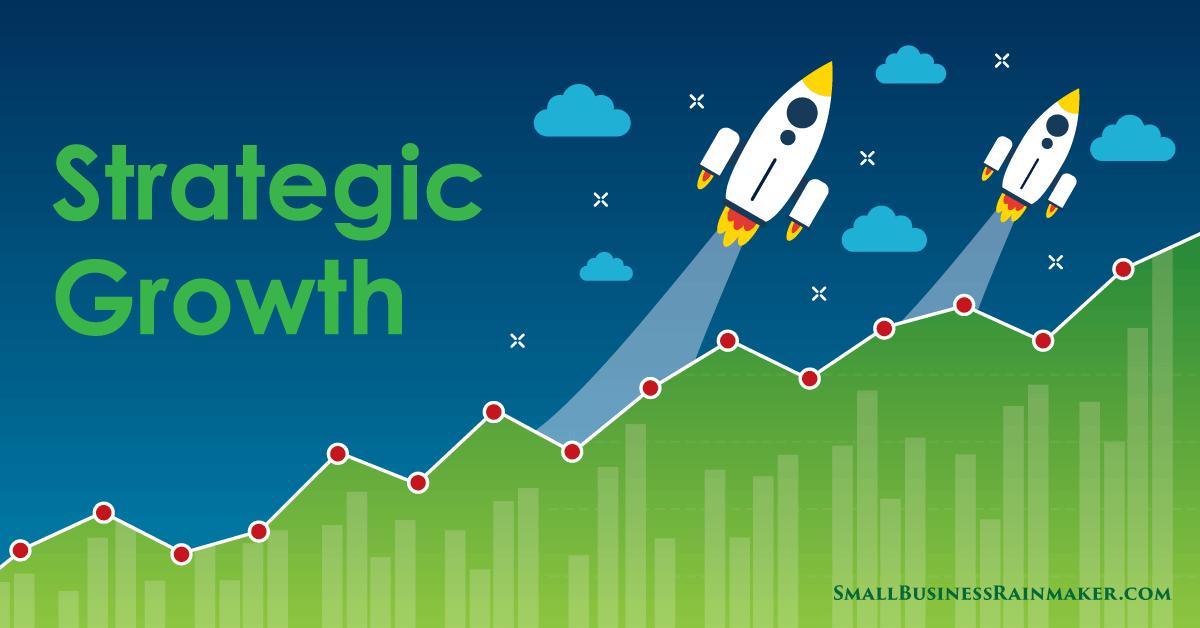 strategic growth strategies small business
