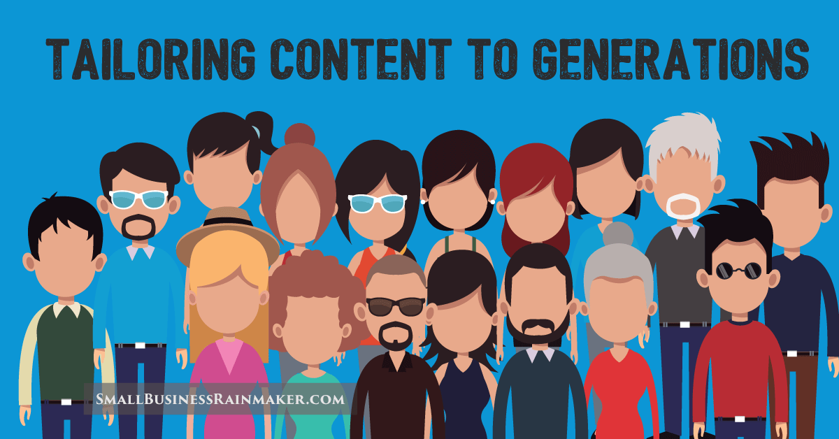 tailor marketing content to different generations