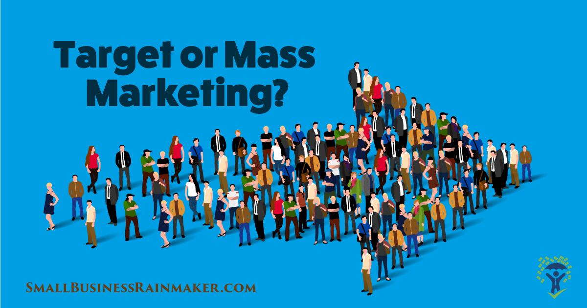 target marketing vs mass marketing