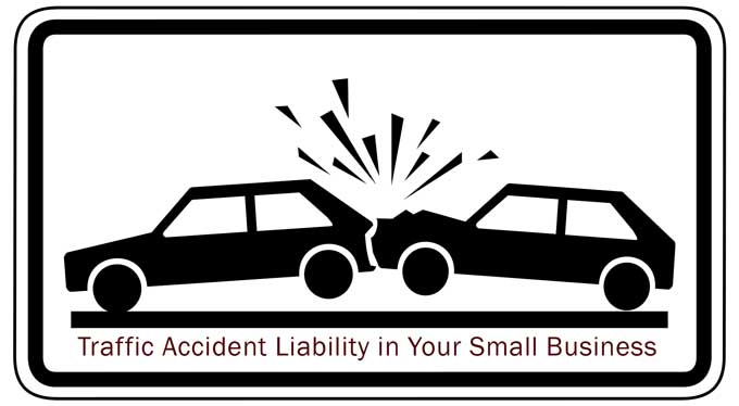 traffic accident liability small business owners