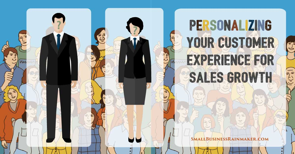 use personalized customer experience to grow sales