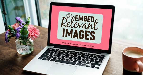 use relevant images for better blog posts