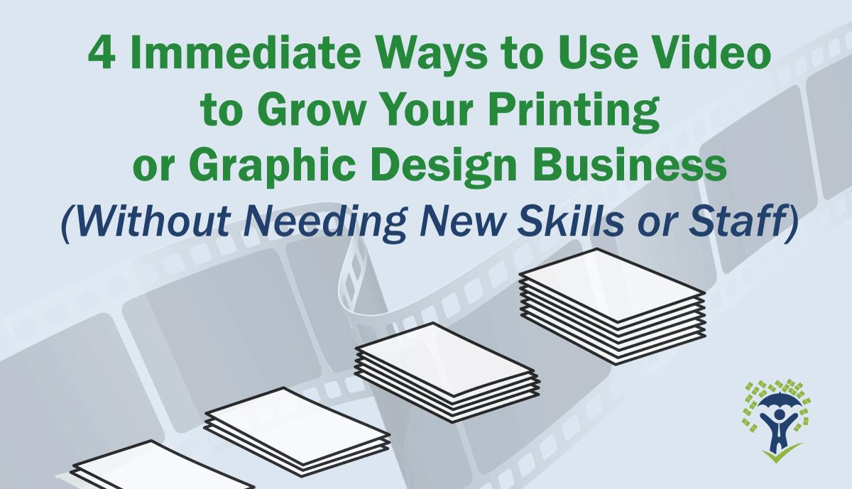 webinar 4 ways to grow printing graphic design businesses