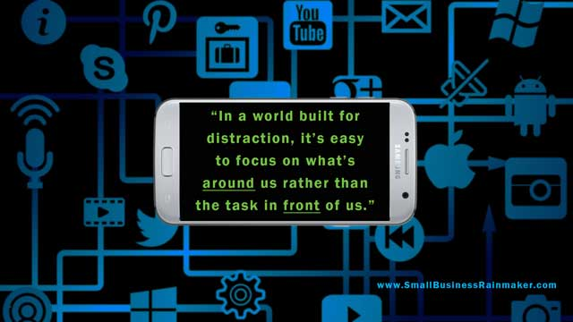 world full of distractions take us off task