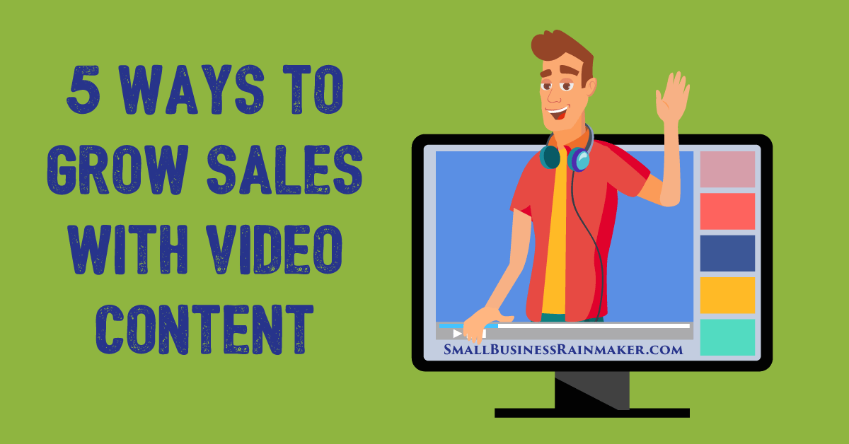 5 Ways Video Content Marketing Increases Sales