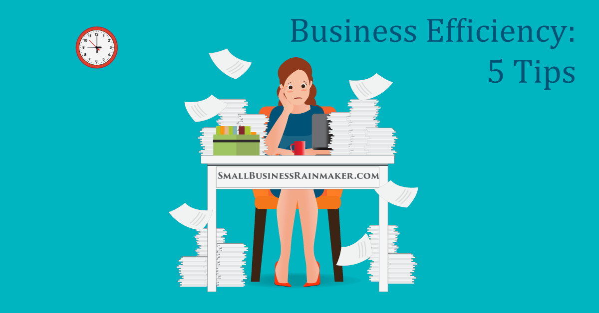 5 Business Efficiency Tips to Streamline Your Processes with Limited Resources