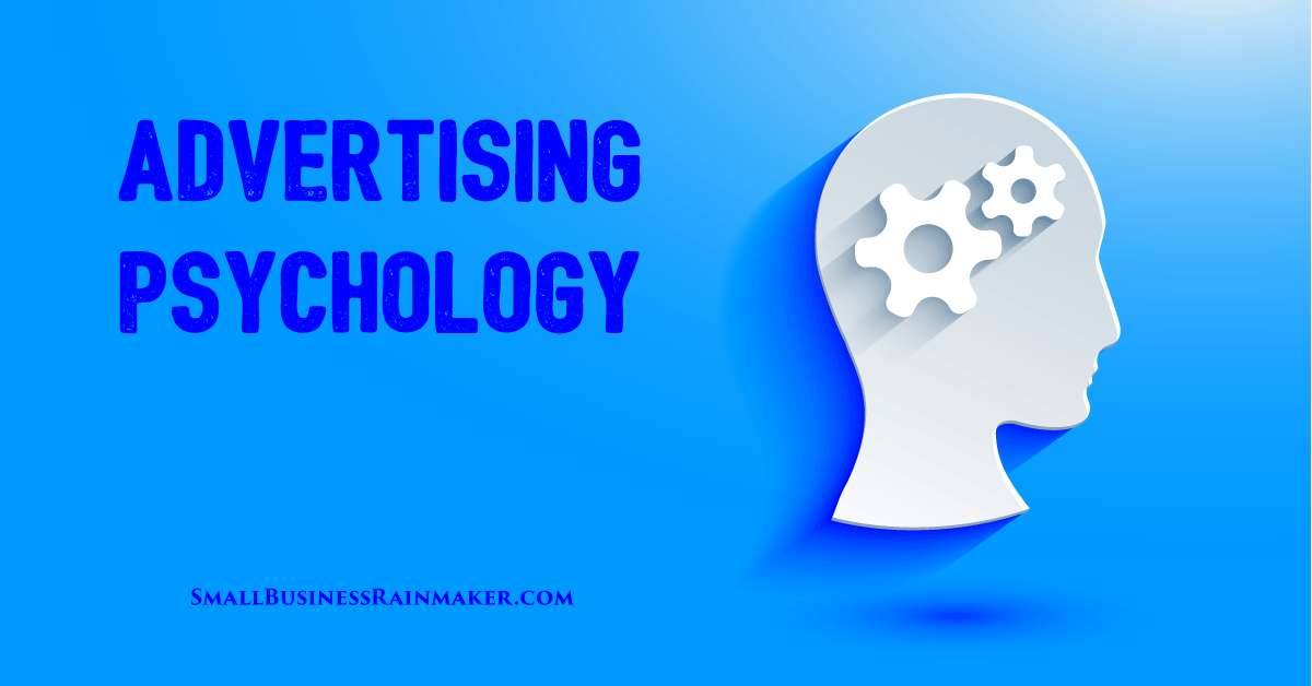 How to Harness the Power of Advertising Psychology [Infographic]