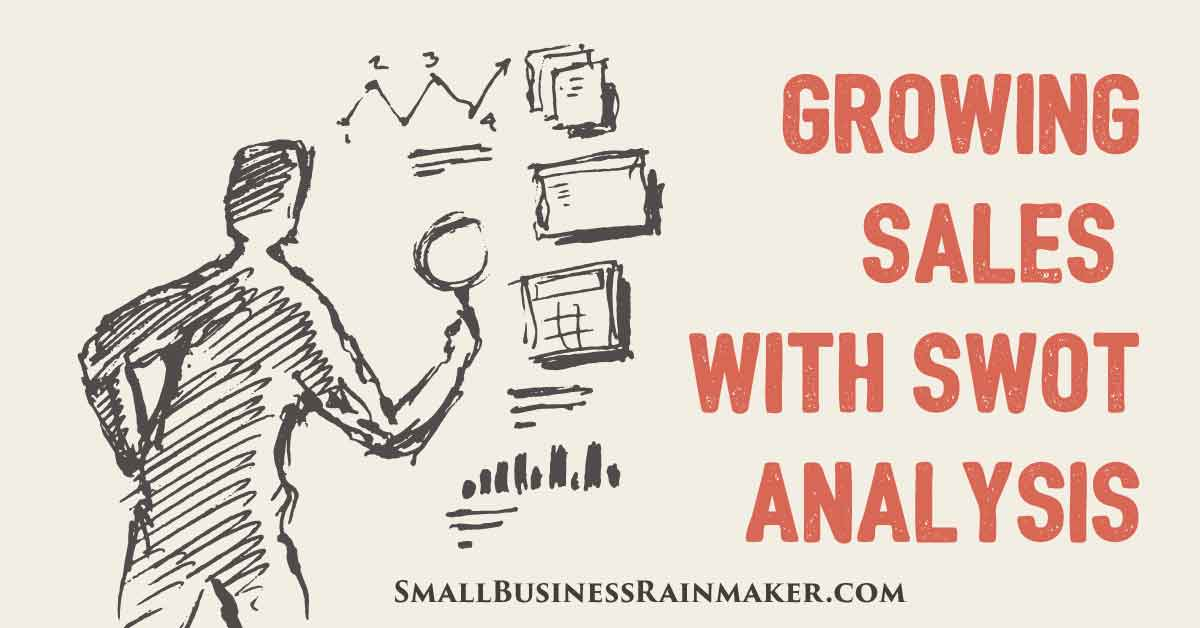 What is a SWOT Analysis and How Does it Increase Sales?