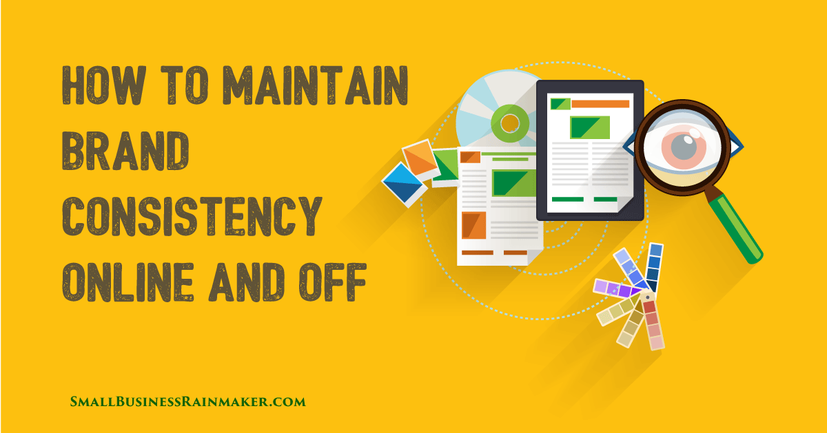 How to Maintain Brand Consistency Online and Offline