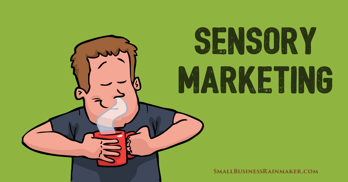 How to Use Sensory Marketing to Appeal to Customers