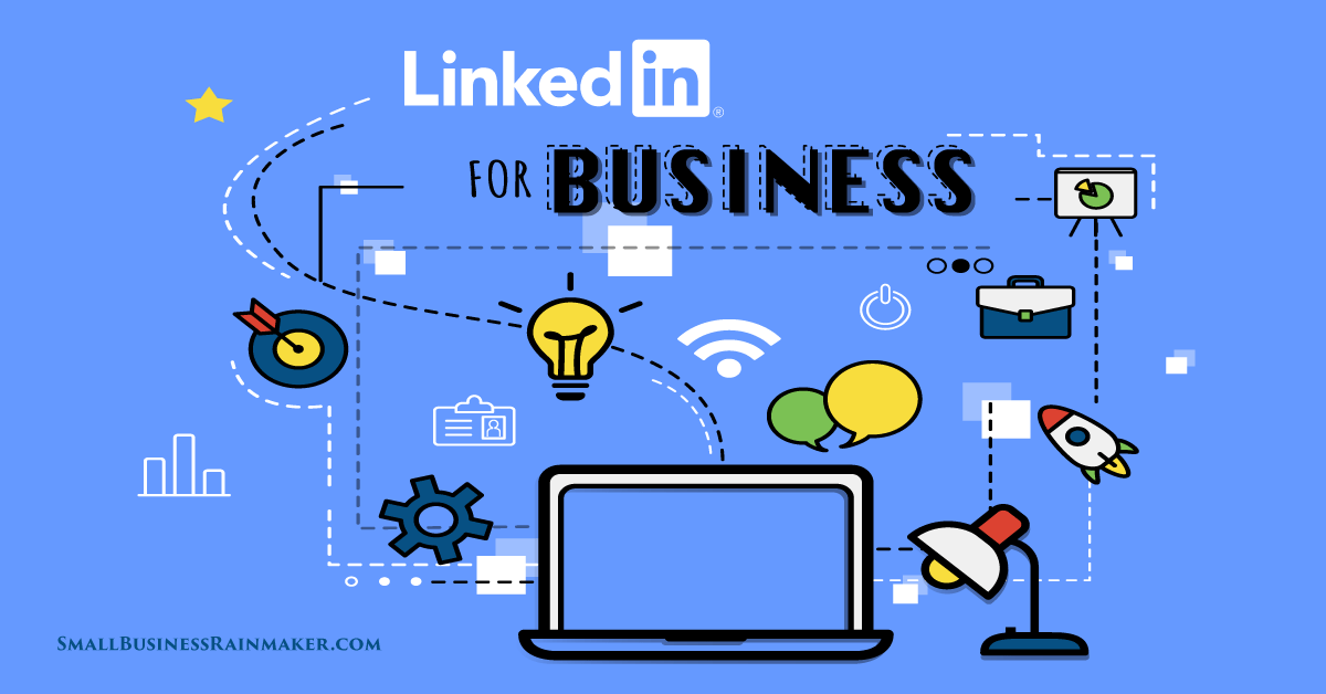 LinkedIn for Business: 25 Things Every Owner Should Do, But Probably Doesn't