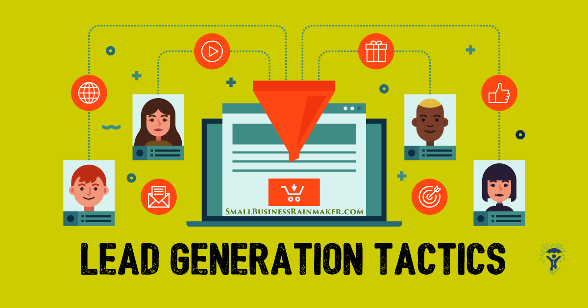 10 Powerful Lead Generation Efforts You Shouldn't Ignore