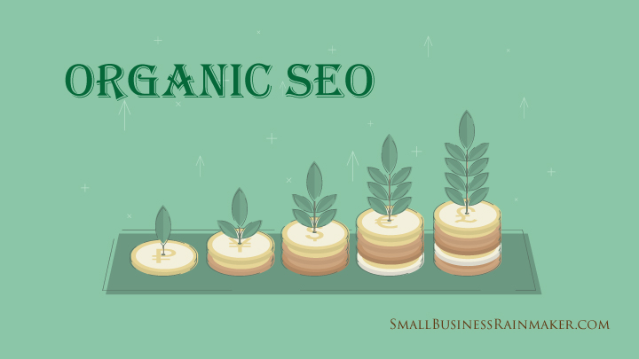 5 Vital Reasons for Your Business to Invest in Organic SEO Techniques