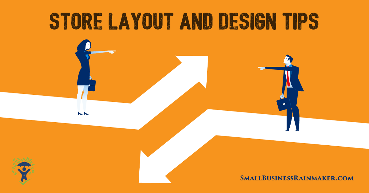Retail Store Layout Tips and Your Visual Merchandising Strategy