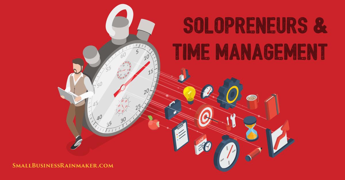 5 Time Management Tips for Solopreneurs