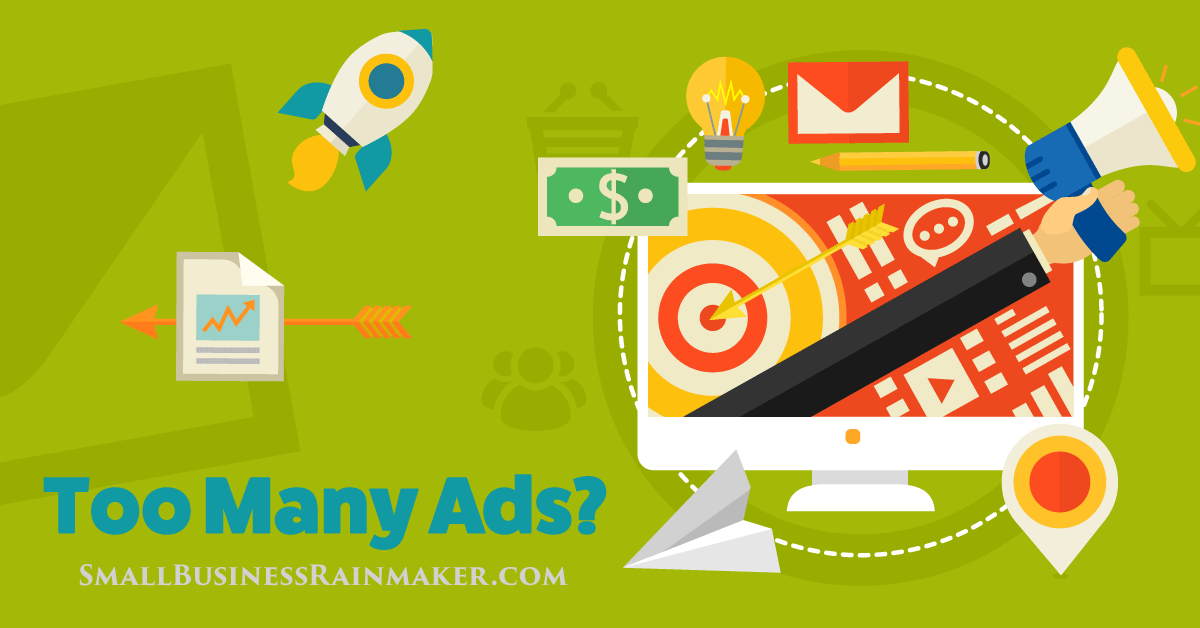 Why You Shouldn't Have Too Many Online Ads